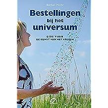 Bestellingen bij het universum (Levensboeken) (Dutch Edition)