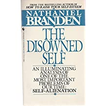 The Disowned Self by Nathaniel Branden (1984-05-01)