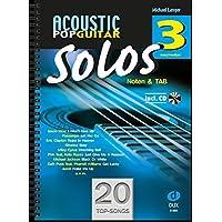 Acoustic Pop Guitar Solos 3: Noten & TAB mit CD (easy/medium) - Acoustic Solo Tabs