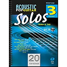 Acoustic Pop Guitar Solos 3: Noten & TAB mit CD (easy/medium)