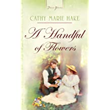 Handful Of Flowers (Truly Yours Digital Editions Book 688) (English Edition)