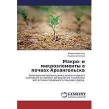 Makro- I Mikroelementy V Pochvakh Arkhangel'ska