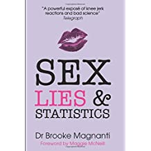 Sex, Lies & Statistics: The truth Julie Bindel doesn't want you to read