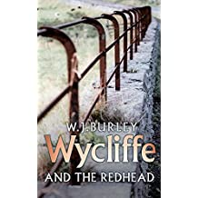 Wycliffe And The Redhead (Wycliffe Mysteries)