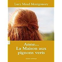 Anne La Maison aux pignons verts T01