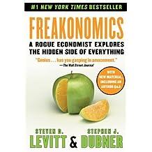 By Steven D. Levitt Freakonomics: A Rogue Economist Explores the Hidden Side of Everything [Mass Market Paperback]