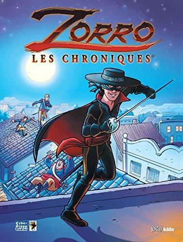 Descargar Libro Zorro, les chroniques, Tome 1 : de Greg Newman