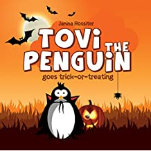 Tovi the Penguin goes trick-or-treating (English Edition)