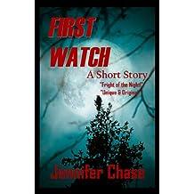 First Watch (A Short Story)