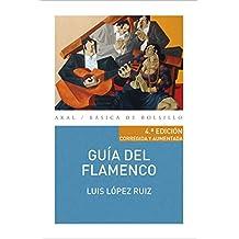 Guía del flamenco (Básica de Bolsillo, Band 324)