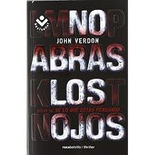 No abras los ojos (Spanish Edition) by John Verdon (2012-10-01)