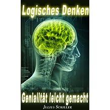 Logisches Denken - Genialität leicht gemacht! (Analytisches Denken 1)