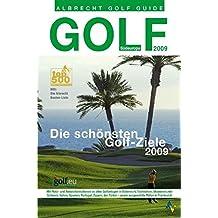 Golf Guide Südeuropa 2009: Die schönsten Golfziele 2009