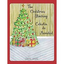 The Christmas Stocking / Calcetin de Navidad (Bilingual): Bilingual English and Spanish