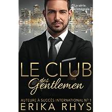 Le Club des gentlemen: l'intégrale: une série romance milliardaire