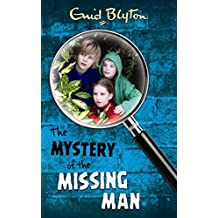 Mystery of the Missing Man (The Mysteries Series)