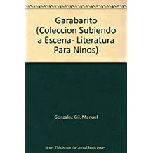 Garabarito (Coleccion Subiendo a Escena- Literatura Para Ninos)