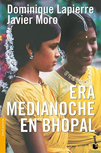 Descargar Libro Era medianoche en Bhopal (Novela y Relatos) de Dominique Lapierre