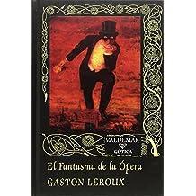 El fantasma de la Ópera (Gótica)