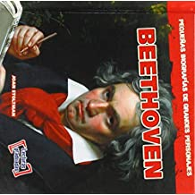 Beethoven (Pequenas Biografias De Grandes Personajes / Little Biographies of Big People)