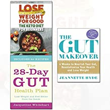 28-day gut health plan,the gut makeover,the keto diet for beginners 3 books collection set - 4 weeks to nourish your gut, revolutionise your health and lose weight)