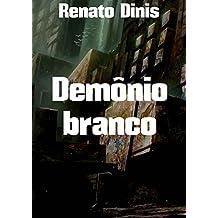 Demônio branco (Portuguese Edition)