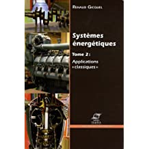 Systèmes énergétiques : Volume 2, Applications