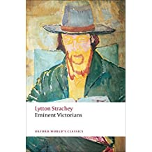 Eminent Victorians (Oxford World's Classics) by Lytton Strachey (2009-04-15)