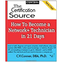 How To Become A Network+ Technician In 21 Days