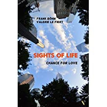 Sights of Life 2: Chance for Love (SoL)