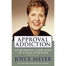 Approval Addiction (English Edition)