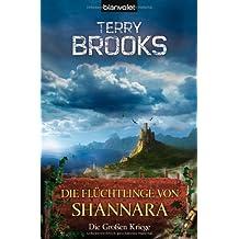 Die Großen Kriege 3: Die Flüchtlinge von Shannara