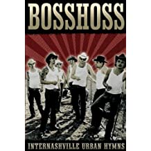 The Bosshoss - Internashville Urban Hymns Live: Die DVD