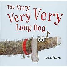 Very Very Very Long Dog, The