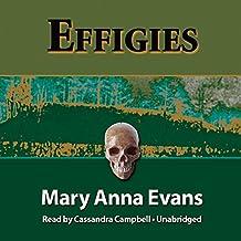 Effigies: A Faye Longchamp Mystery, Book 3