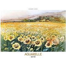 Aquarelle 2018 - Bildkalender quer (49 x 34) - Kunstkalender