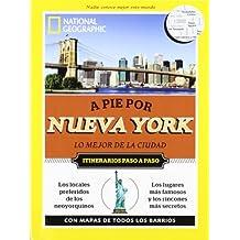 A pie por Nueva York: Lo mejor de la ciudad (GUIAS A PIE)