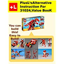 PlusL's Alternative Instruction For 31024,Value BooK: You can build 6 new models out of your own bricks! (English Edition)