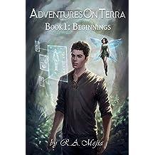 Adventures on Terra - Book 1: Beginnings (English Edition)