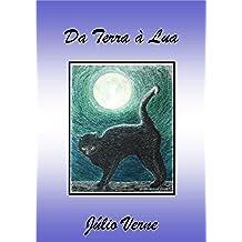 Da Terra à Lua (Portuguese Edition)