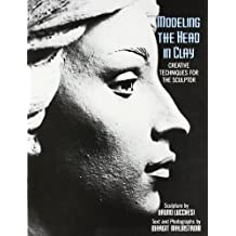 Modelling the Head in Clay (Practical Craft Books) by Lucchesi, Bruno, Malmstrom, Margit, Malstrom, Margit Published by Watson-Guptill Publications Inc.,U.S. (1996)