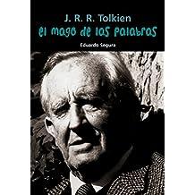 J. R. R. Tolkien. El mago de las palabras (Biografía joven)