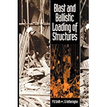 Blast and Ballistic Loading of Structures (English Edition)