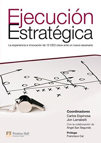 Descargar Libro Ejecución estratégica de Carlos Espinosa