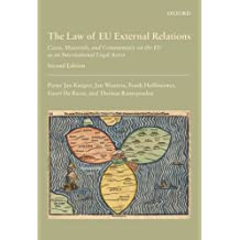 The Law of EU External Relations: Cases, Materials, and Commentary on the EU as an International Legal Actor