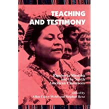 Teaching and Testimony: Rigoberta Menchu and the North American Classroom (Interruptions) (1996-07-03)