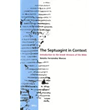 The Septuagint in Context: Introduction to the Greek Version of the Bible: Introduction to the Greek Versions of the Bible