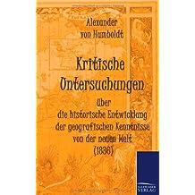Kritische Untersuchungen über die historische Entwicklung der geografischen Kenntnisse von der neuen Welt (1836)
