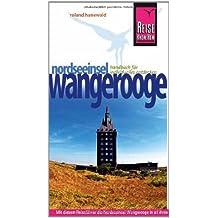 Reise Know-How Wangerooge: Reiseführer für individuelles Entdecken