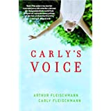 Carly's Voice: Breaking Through Autism (English Edition)